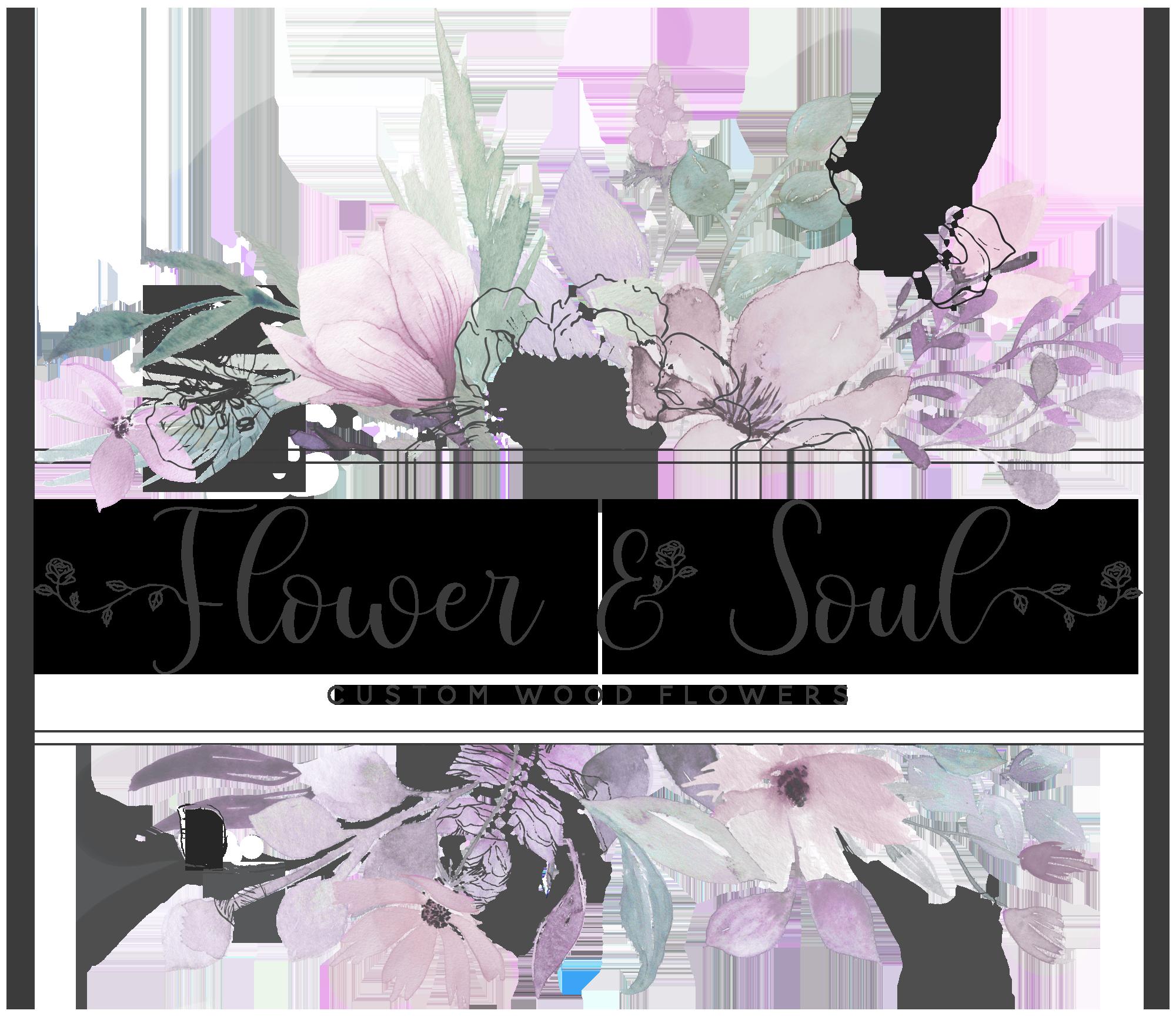 Flower & Soul